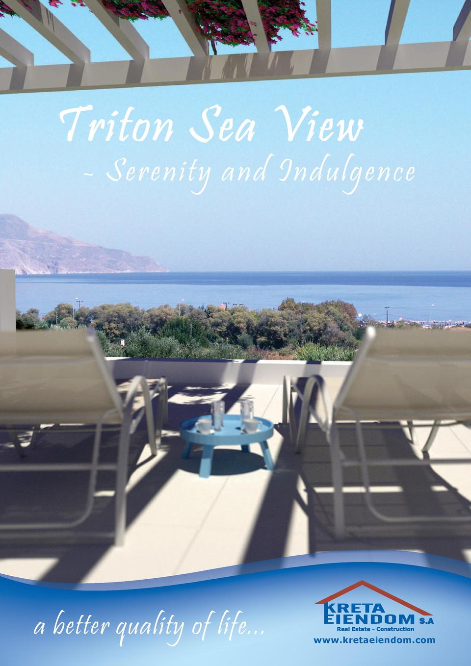 Triton Sea View  - Serenity and Indulgence  a better quality of life...  www.kretaeiendom.com